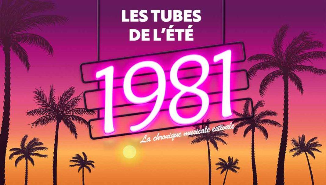 Les tubes de l'été 1981, la chronique estivale musicale de Philippe Monnier journaliste pour le magazine Découverte.